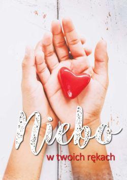 Okładka książki - Niebo w twoich rękach