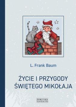 Okładka książki - Życie i przygody Świętego Mikołaja