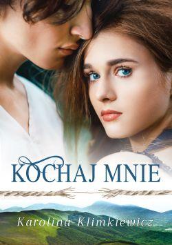 Okładka książki - Kochaj mnie
