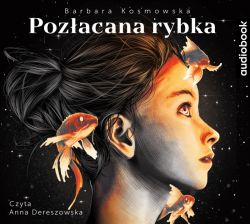 Okładka książki - Pozłacana Rybka. Audiobook