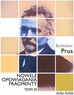 Okładka książki - Nowele opowiadania fragmenty. Tom 3