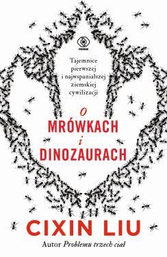 Okładka książki - O mrówkach i dinozaurach