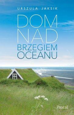 Okładka książki - Dom na brzegiem oceanu
