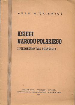 Okładka książki - Księgi narodu polskiego i pielgrzymstwa polskiego