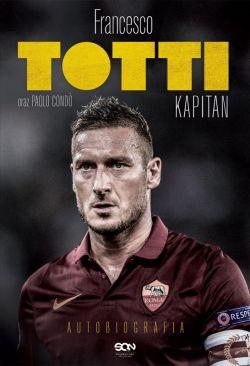 Okładka książki - Totti. Kapitan. Autobiografia