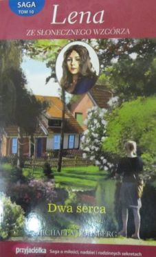 Okładka książki - Lena ze Słonecznego Wzgórza. Saga tom 10. Dwa serca