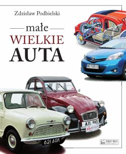 Okładka książki - Małe wielkie auta