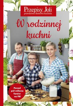 Okładka książki - Przepisy Joli. W rodzinnej kuchni