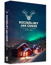 Okładka książki - Szczęśliwy jak łosoś. O Norwegii i Norwegach