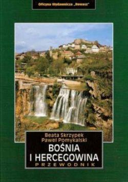 Okładka książki - Bośnia i Hercegowina. Przewodnik