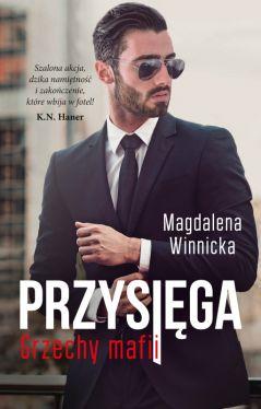 Okładka książki - Przysięga. Grzechy mafii