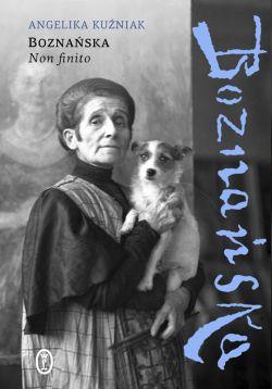 Okładka książki - Boznańska. Non finito