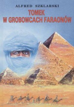 Okładka książki - Tomek w grobowcach faraonów