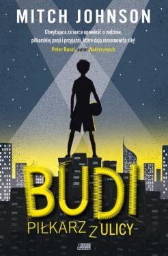 Okładka książki - Budi. Piłkarz z ulicy