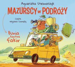 Okładka książki - Bunia kontra fakir. Mazurscy w podróży. Tom 1. Audiobook