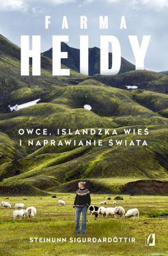 Okładka książki - Farma Heidy. Owce, islandzka wieś i naprawianie świata
