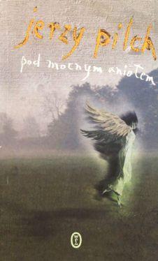 Okładka książki - Pod mocnym aniołem