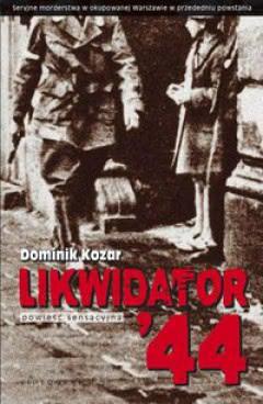 Okładka książki - Likwidator'44