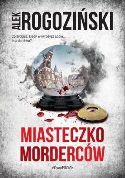 Okładka książki - Miasteczko morderców