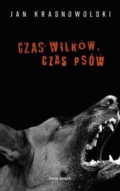 Okładka książki - Czas wilków, czas psów