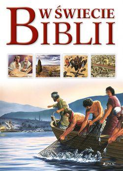 Okładka książki - W świecie Biblii. Przewodnik po Starym i Nowym Testamencie
