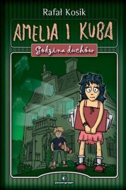Okładka książki - Amelia i Kuba. Godzina duchów