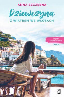 Okładka książki - Dziewczyna z wiatrem we włosach