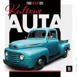 Okładka książki - Kultowe Auta cz. 16 Ford Pickup 1951