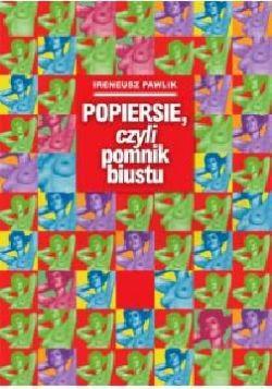 Okładka książki - Popiersie czyli pomnik biustu