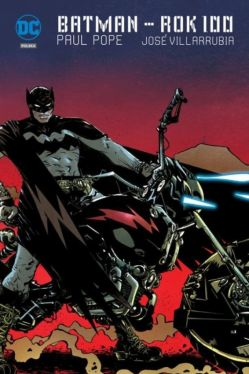 Okładka książki - Batman  Rok setny