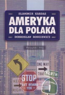 Okładka książki - Ameryka dla Polaka