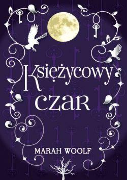 Okładka książki - Księżycowy czar