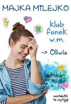 Okładka książki - Klub fanek W.M. Oliwia