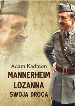 Okładka książki - Mannerheim – Lozanna. Swoją Drogą