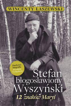 Okładka książki - Stefan Błogosławiony Wyszyński