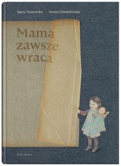Okładka książki - Mama zawsze wraca