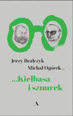 Okładka książki - Kiełbasa i sznurek