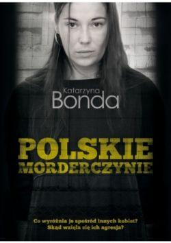 Okładka książki - Polskie morderczynie