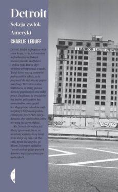 Okładka książki - Detroit. Sekcja zwłok Ameryki
