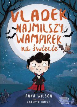 Okładka książki - Vladek najmilszy wampirek na świecie
