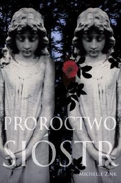 Okładka książki - Proroctwo sióstr