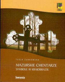 Okładka książki - Mazurskie Cmentarze