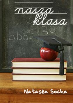 Okładka książki - Nasza klasa