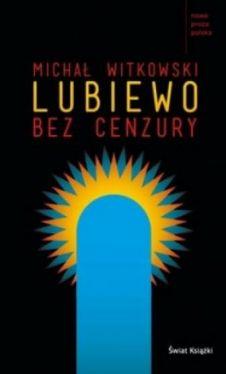 Okładka książki - Lubiewo bez cenzury