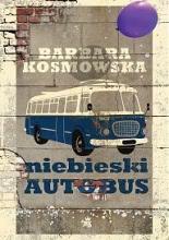 Okładka książki - Niebieski autobus