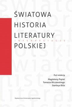 Okładka książki - Światowa historia literatury polskiej. Interpretacje