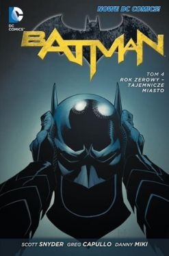 Okładka książki - Batman. Rok zerowy  Tajemnicze miasto, tom 4