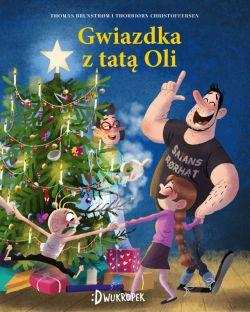 Okładka książki - Gwiazdka z  tatą Oli