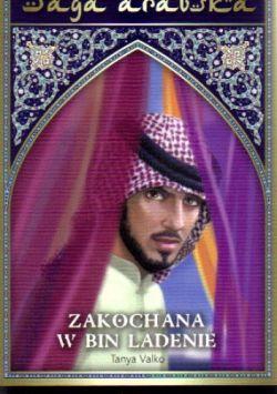 Okładka książki - Saga arabska tom 8. Zakochana w Binladenie