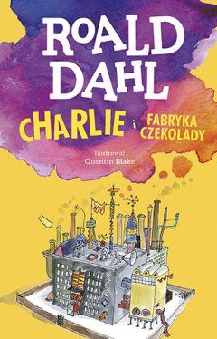 Okładka książki - Charlie i fabryka czekolady